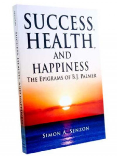 Senzon-Epigrams-of-BJ-Palmer-Success-Health-Happiness